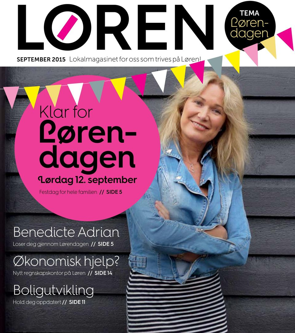 september Festdag for hele familien // SIDE 5 Benedicte Adrian Loser deg