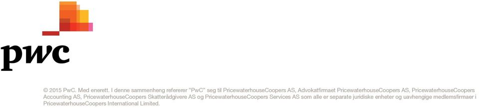 PricewaterhouseCoopers AS, PricewaterhouseCoopers Accounting AS, PricewaterhouseCoopers