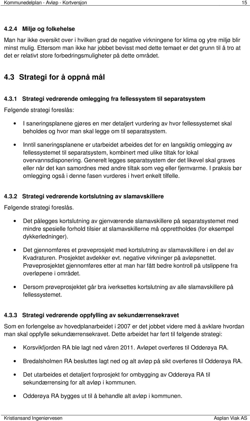 Strategi for å oppnå mål 4.3.