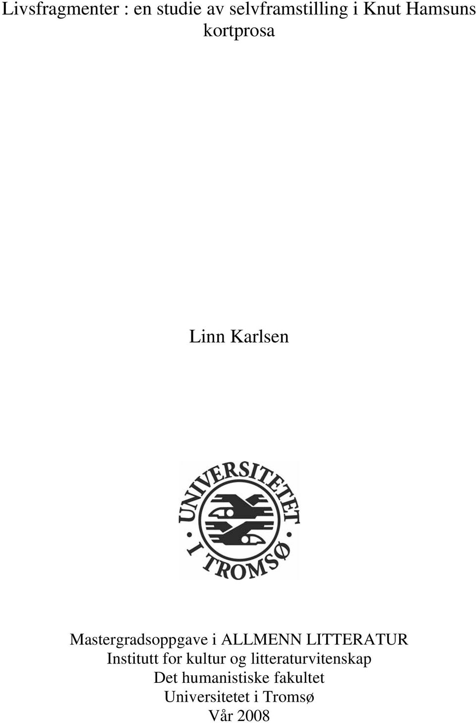 ALLMENN LITTERATUR Institutt for kultur og