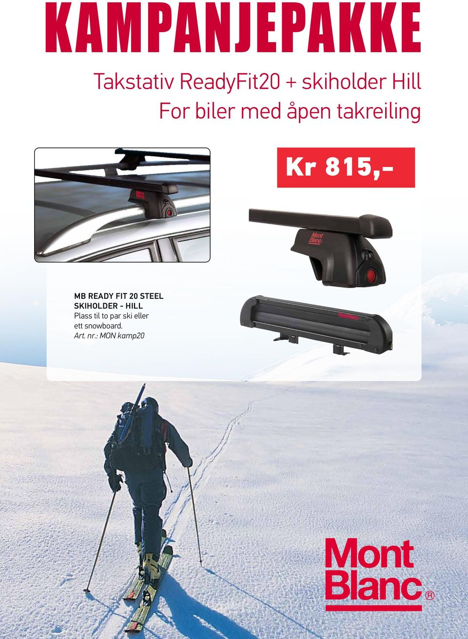 READY FIT 20 STEEL SKIHOLDER - HILL Plass til to