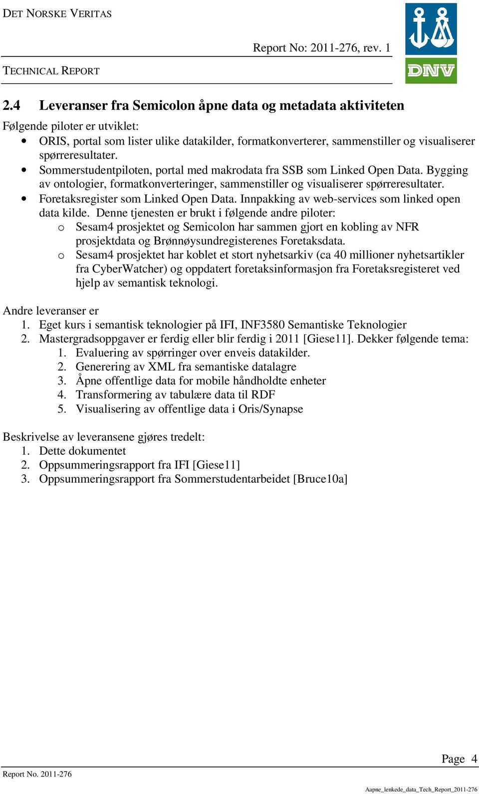 Foretaksregister som Linked Open Data. Innpakking av web-services som linked open data kilde.