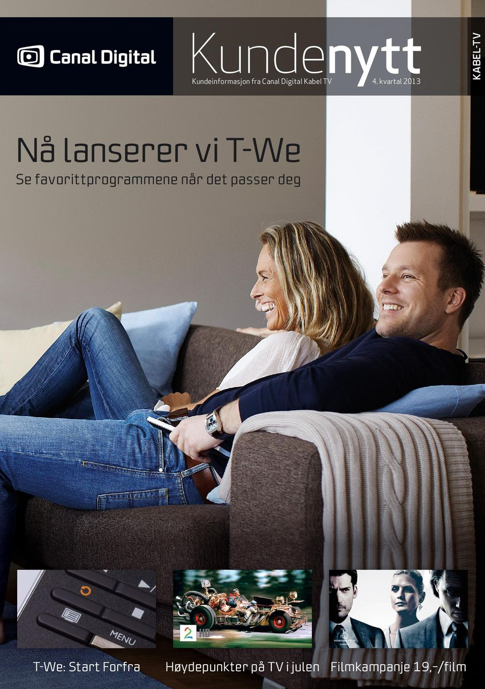 favorittprogrammene når det passer deg T-We: Start