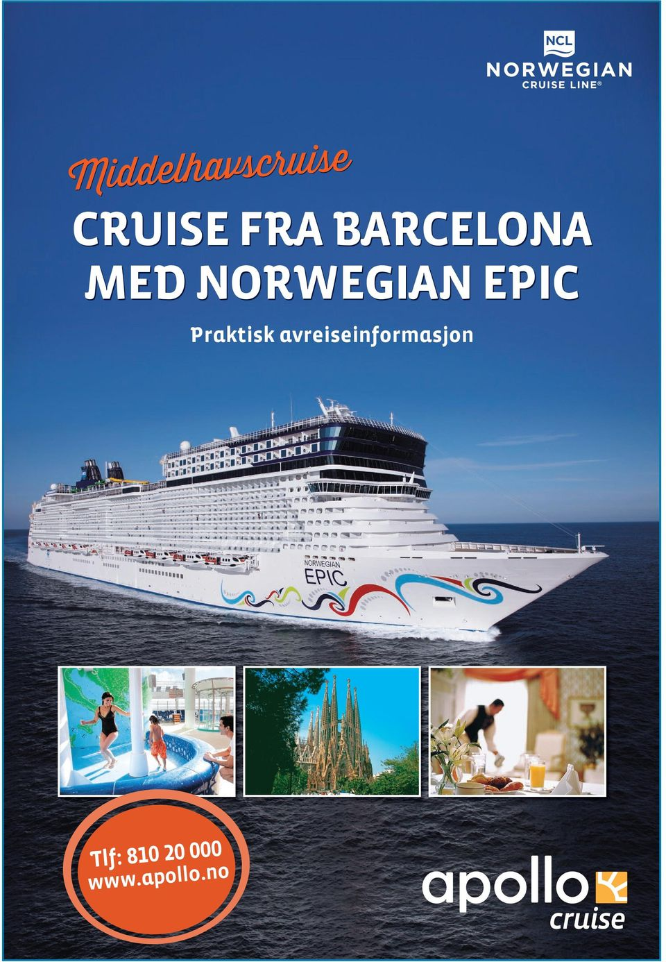 NORWEGIAN EPIC Praktisk