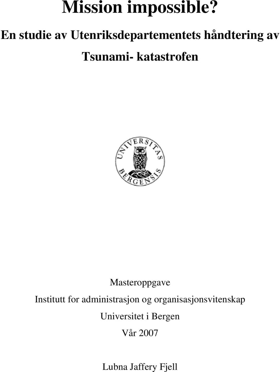 Tsunami- katastrofen Masteroppgave Institutt for