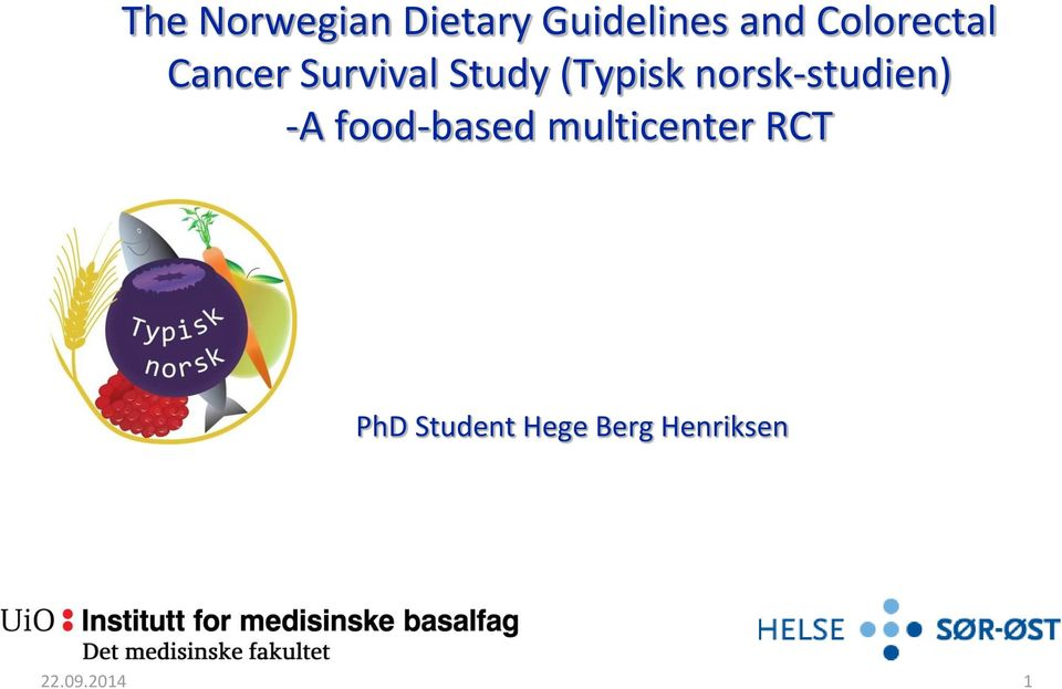 norsk-studien) -A food-based multicenter