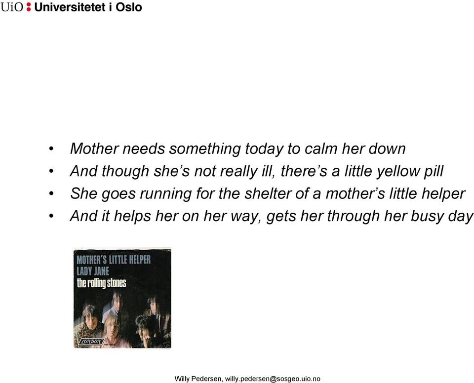 shelter of a mother s little helper And it helps her on her way,