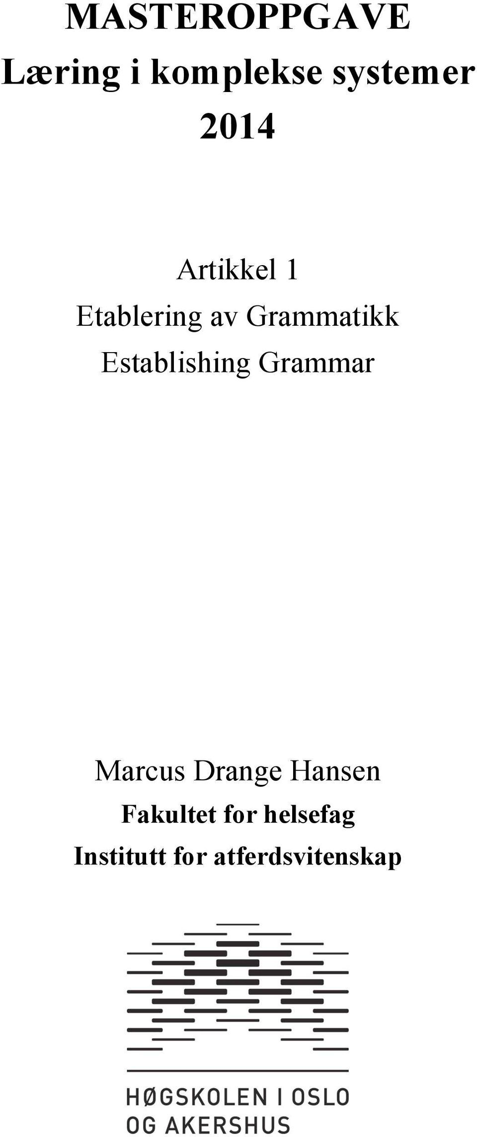 Establishing Grammar Marcus Drange Hansen