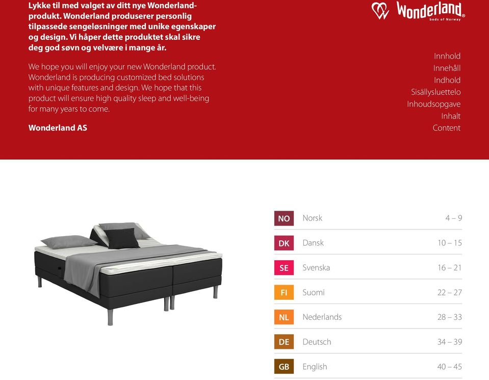 Wonderland is producing customized bed solutions with unique features and design.