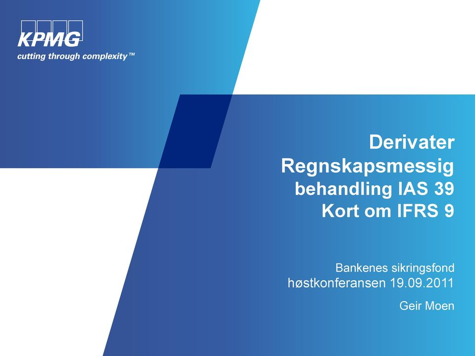 IFRS 9 Bankenes sikringsfond
