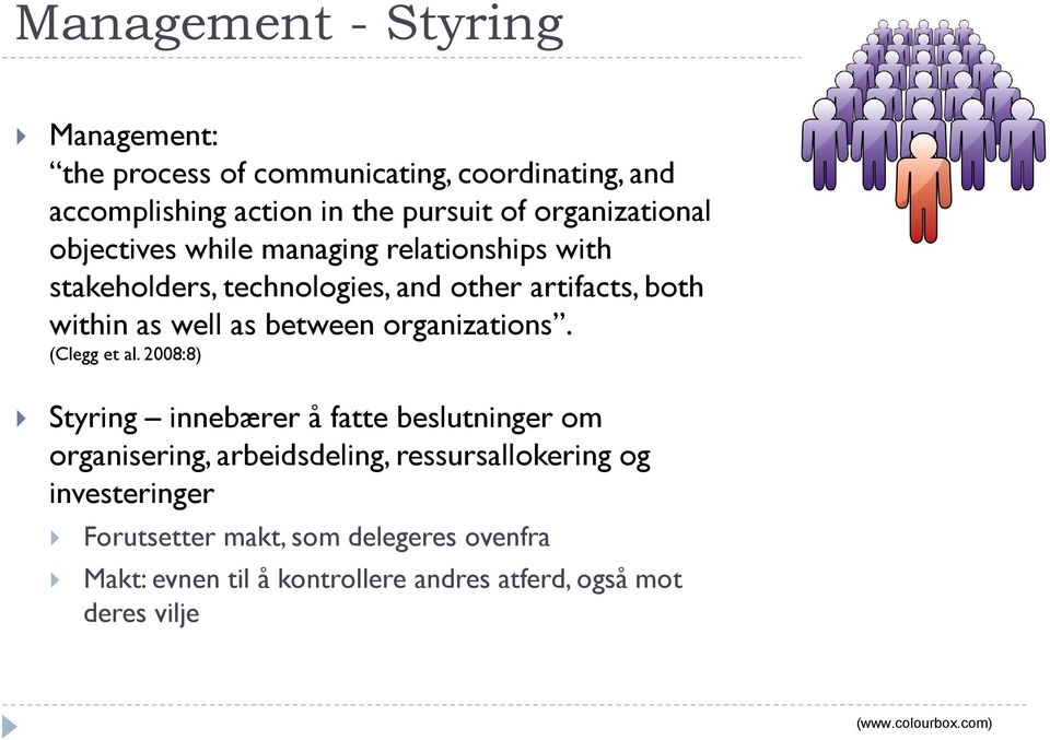between organizations. (Clegg et al.