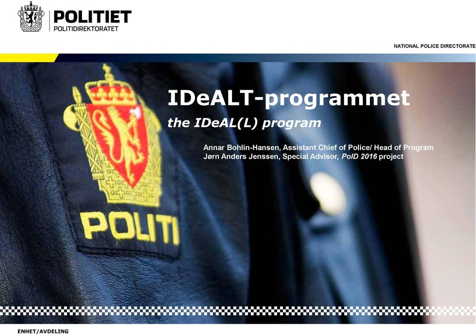 Police/ Head of Program Jørn