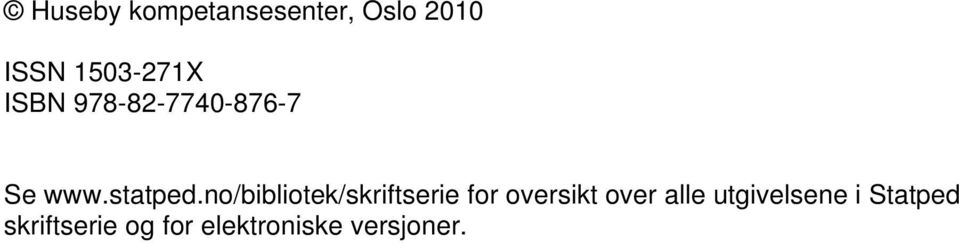 no/bibliotek/skriftserie for oversikt over alle