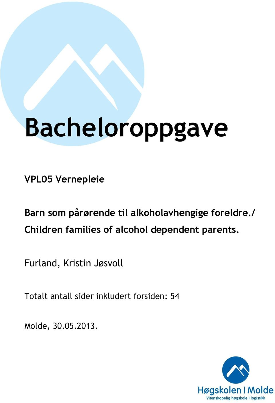 / Children families of alcohol dependent parents.