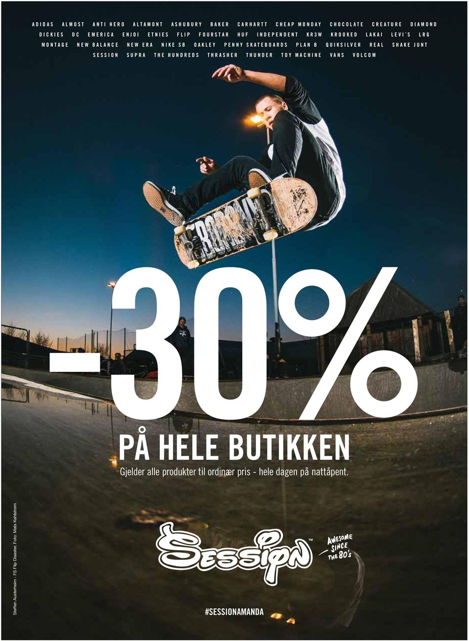 PLAN B QUIKSILVER REAL SHAKE JUNT SESSION SUPRA THE HUNDREDS THRASHER THUNDER TOY MACHINE VANS VOLCOM PÅ HELE BUTIKKEN Gjelder