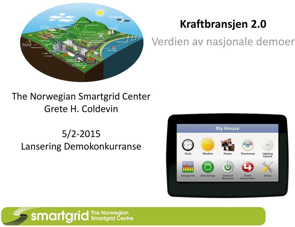 The Norwegian Smartgrid Center