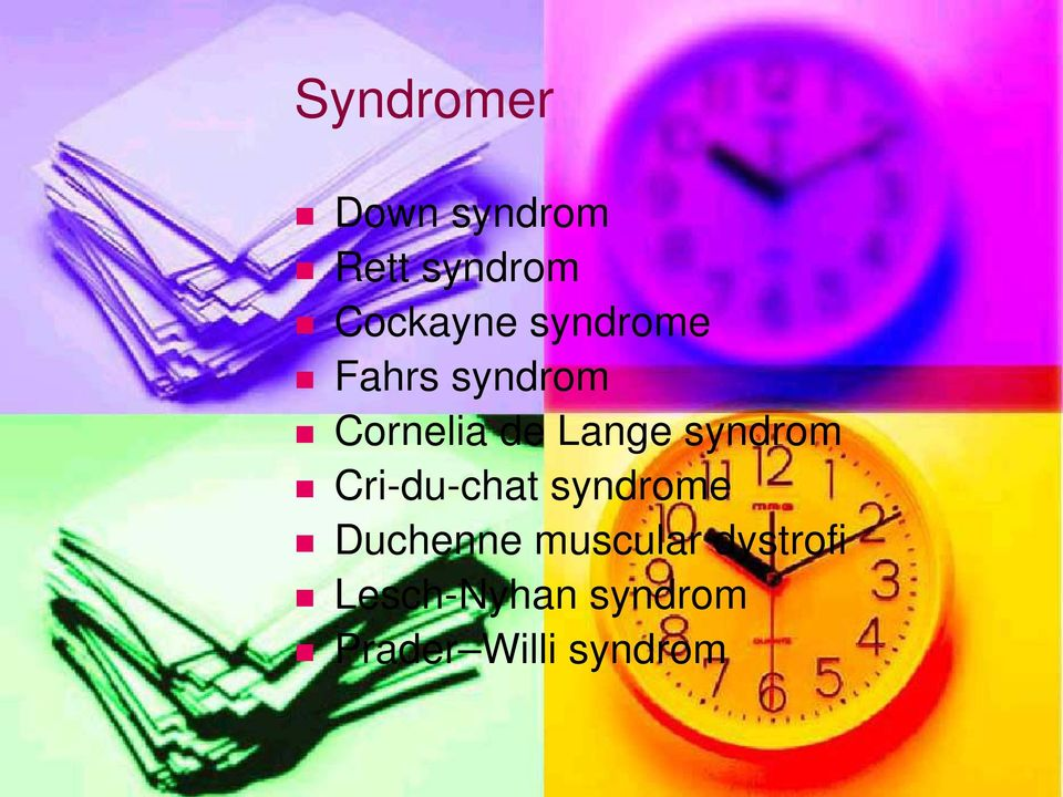 syndrom Cri-du-chat syndrome Duchenne