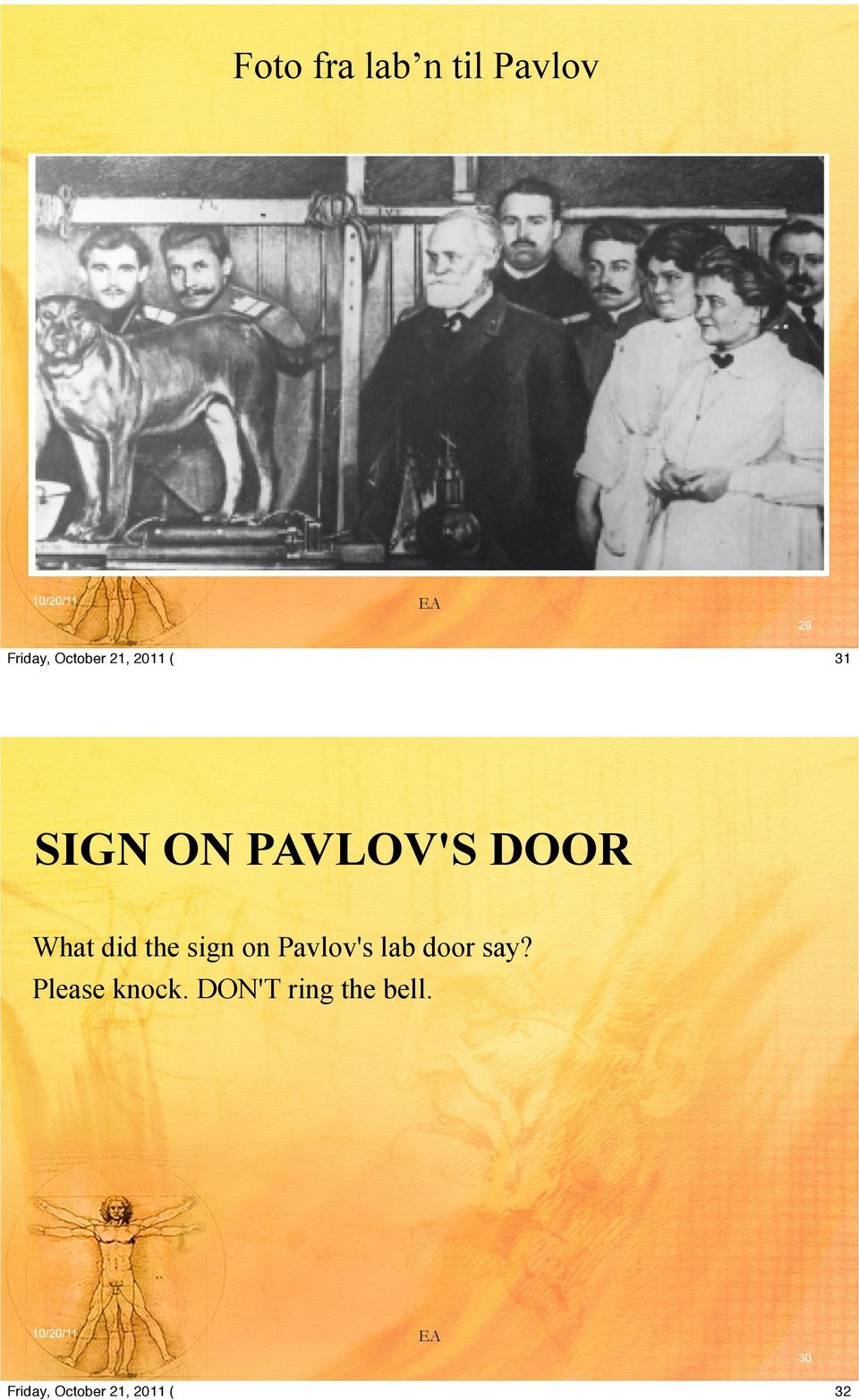 sign on Pavlov's lab door say?