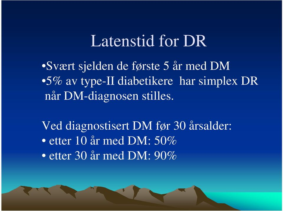 DM-diagnosen stilles.