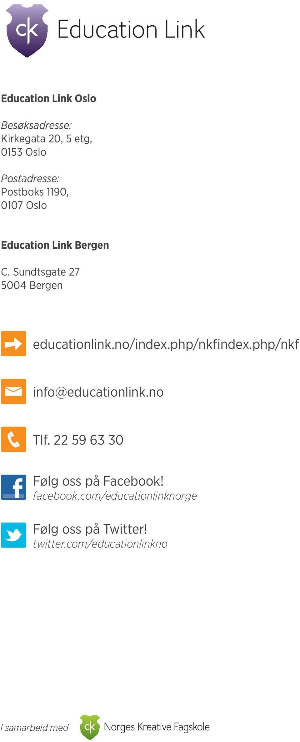 no/index.php/nkfindex.php/nkf info@educationlink.no Tlf.