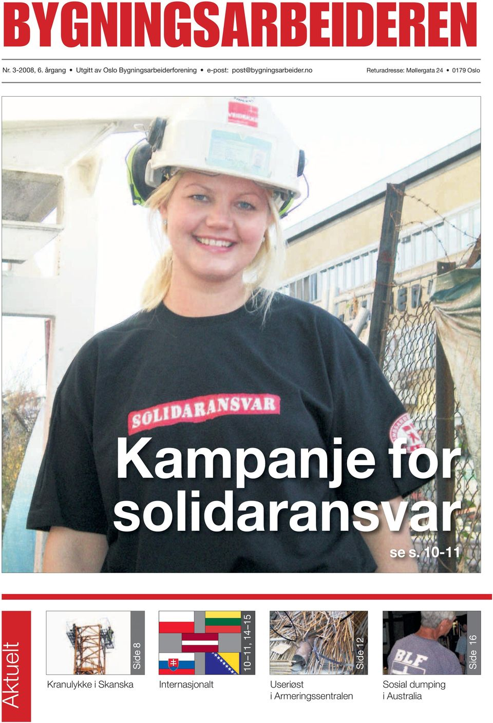 no Returadresse: Møllergata 24 0179 Oslo Kampanje for solidaransvar se s.