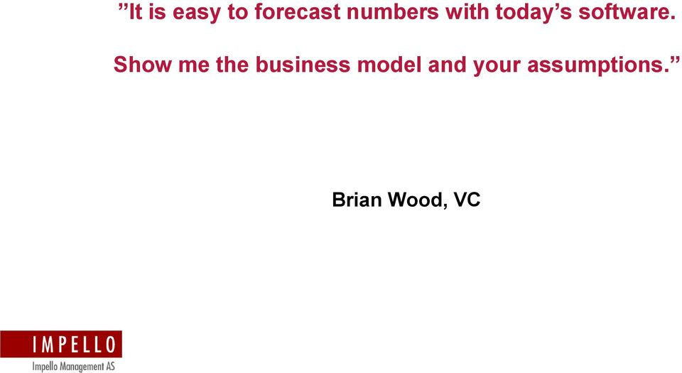 Show me the business model