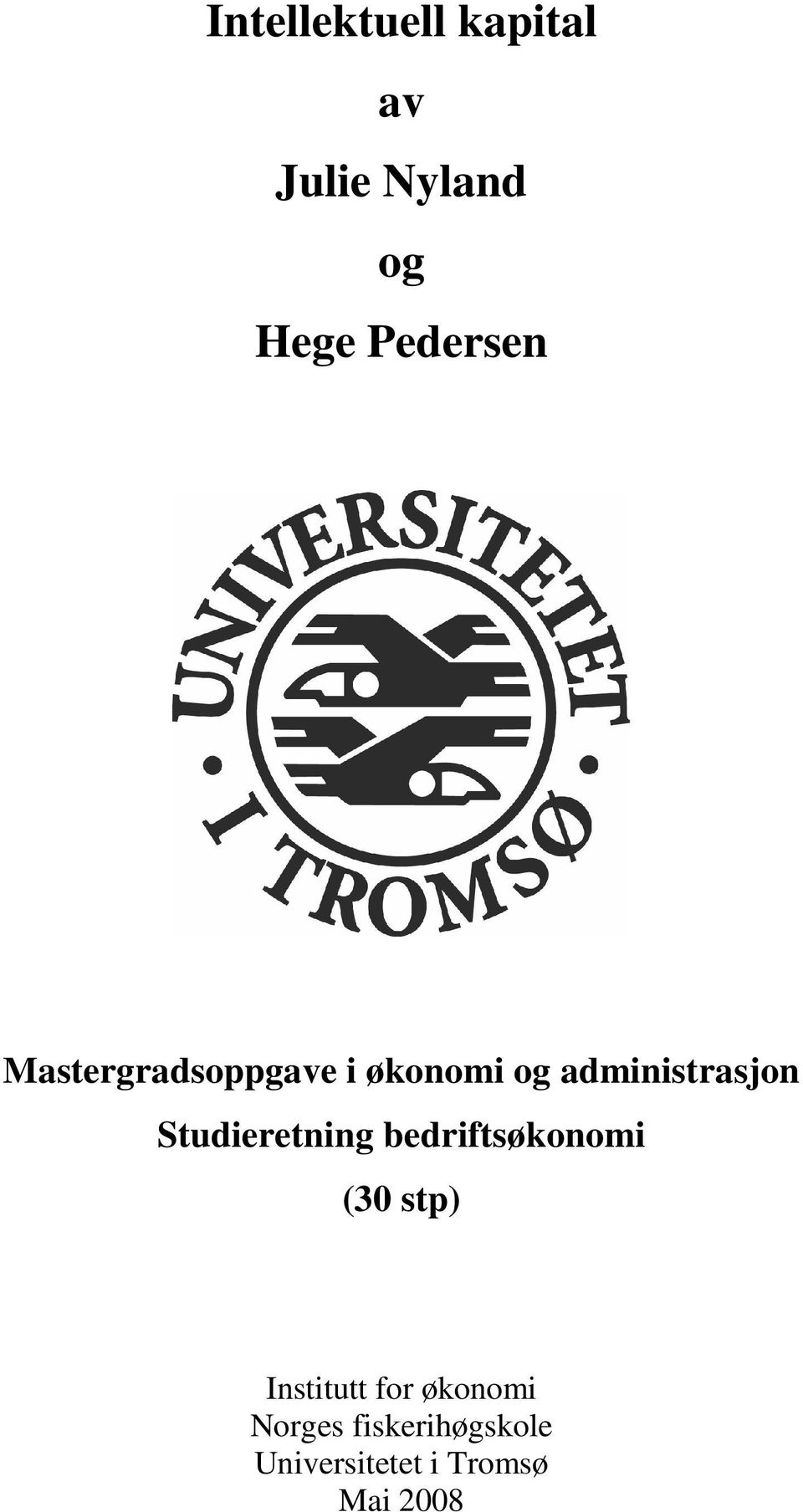 Studieretning bedriftsøkonomi (30 stp) Institutt for