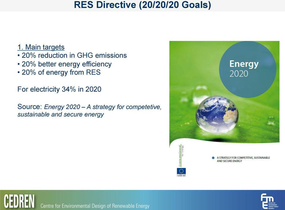 energy efficiency 20% of energy from RES For electricity