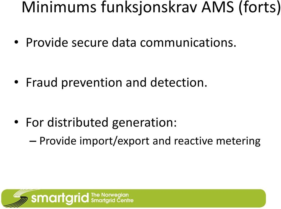 Fraud prevention and detection.