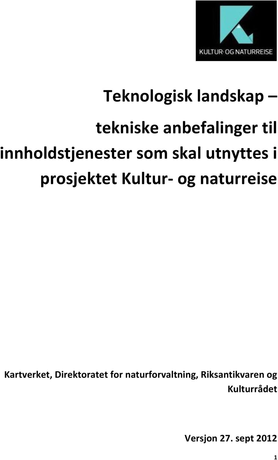 Kultur- og naturreise Kartverket, Direktoratet for