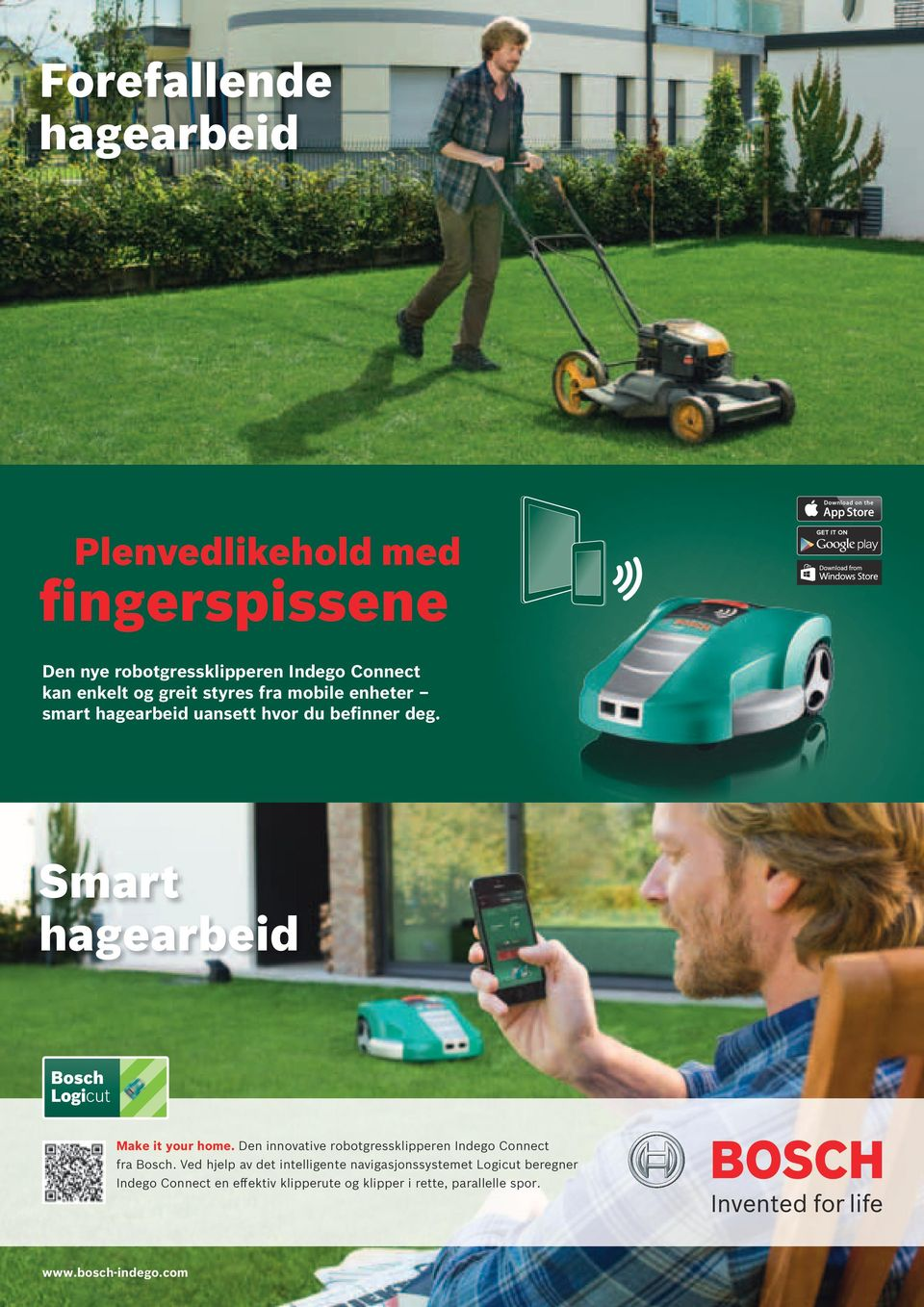 Smart hagearbeid Make it your home. Den innovative robotgressklipperen Indego Connect fra Bosch.