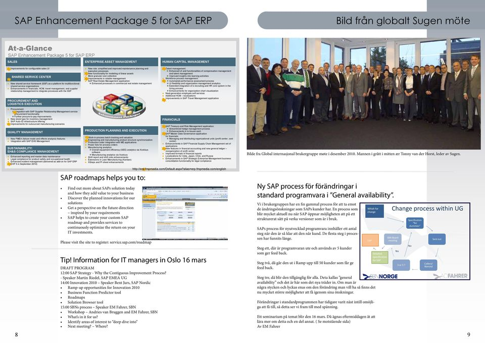 supplier relationship management to integrate processes with the SSF PROCUREMENT AND LOGISTICS EXECUTION Procurement: Integration with SAP Supplier Relationship Management service procurement