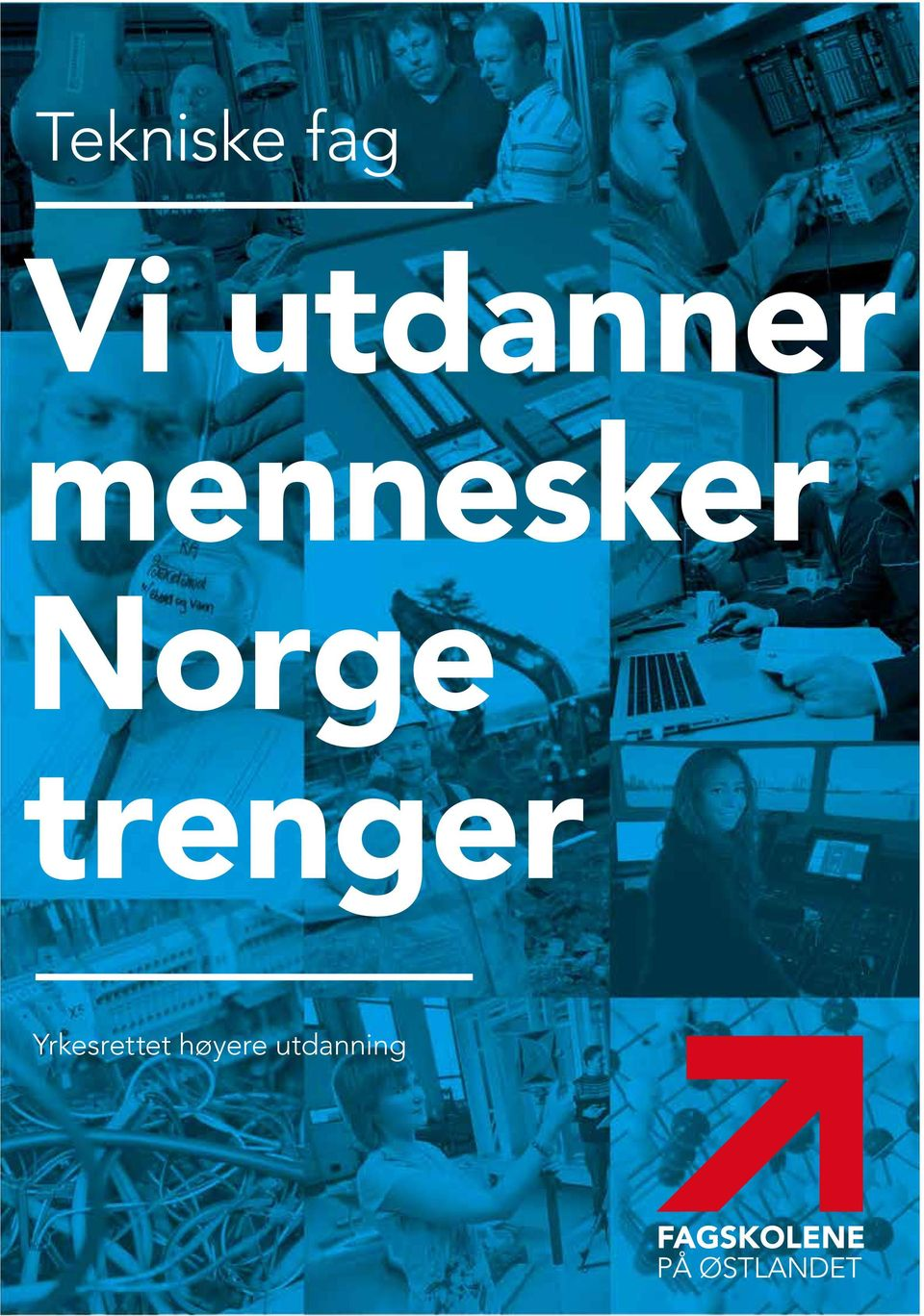 Norge trenger