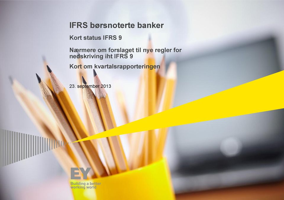 regler for nedskriving iht IFRS 9 Kort