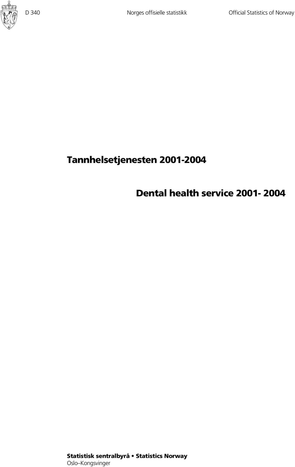 2001-2004 Dental health service 2001-2004