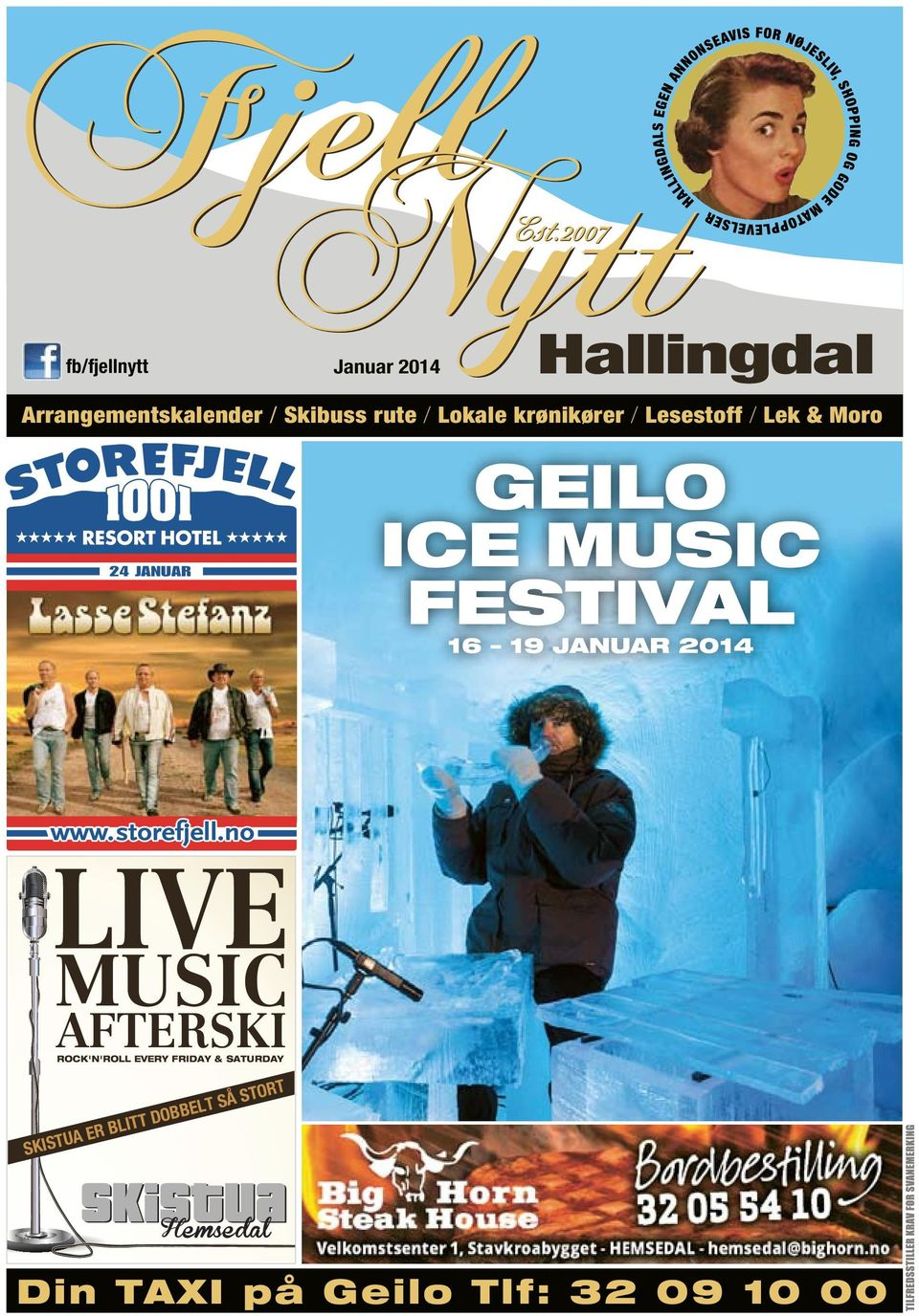 FESTIVAL 16 19 JANUAR 2014 LIVE MUSIC AFTERSKI ROCK'N'ROLL EVERY FRIDAY &