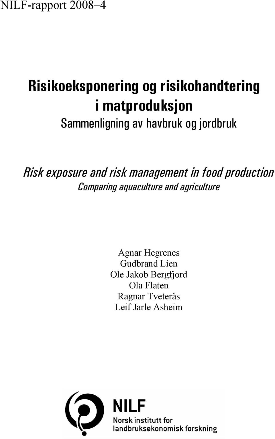 food production Comparing aquaculture and agriculture Agnar Hegrenes