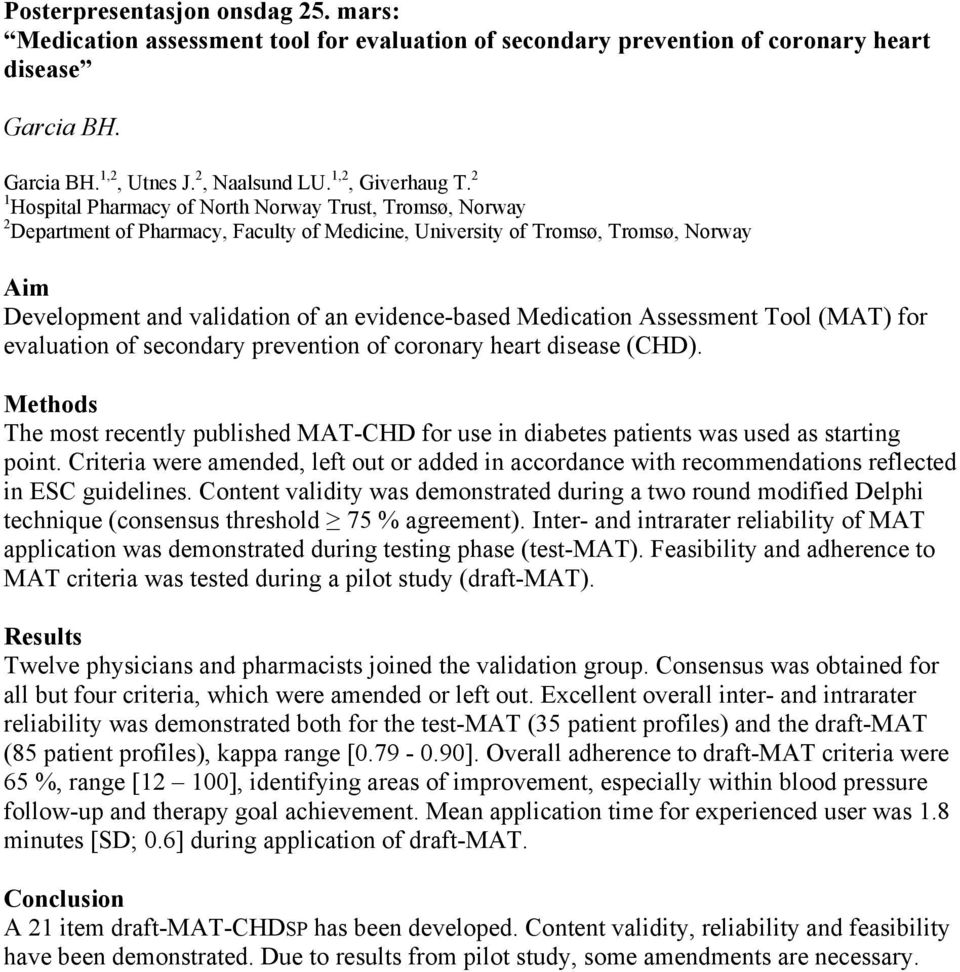 Medication Assessment Tool (MAT) for evaluation of secondary prevention of coronary heart disease (CHD).