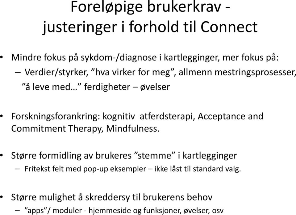 atferdsterapi, Acceptance and Commitment Therapy, Mindfulness.