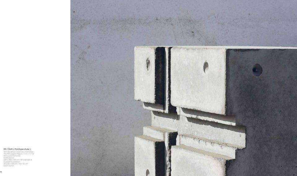 Concrete Ea Sculpture: 220 x 160 x 160 cm / 87 x 63 x 63 in