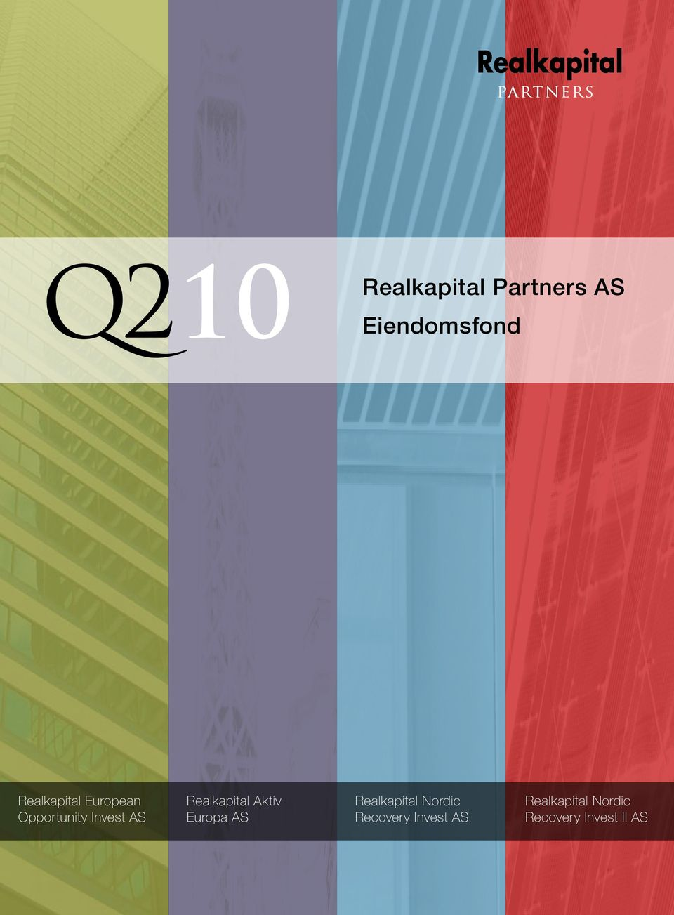 Partners AS Eiendomsfond Realkapital Nordic