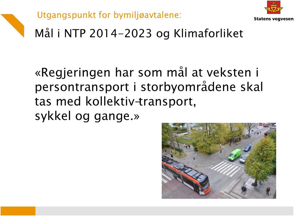 mål at veksten i persontransport i