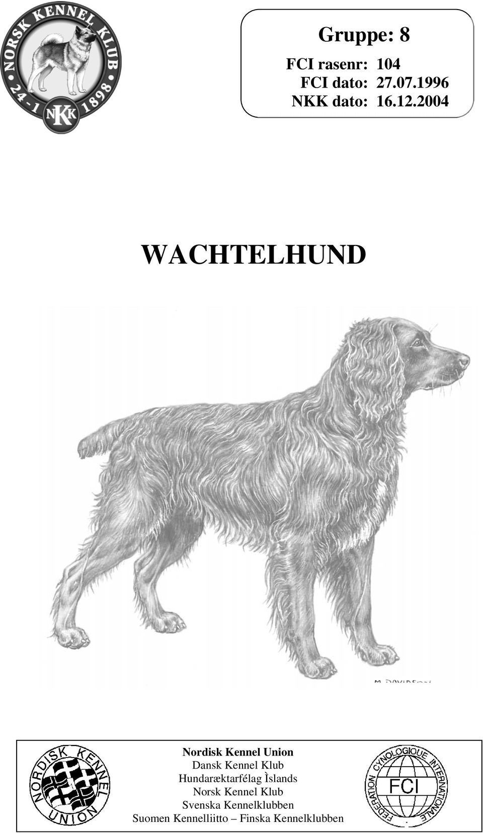 2004 WACHTELHUND Nordisk Kennel Union Dansk Kennel Klub