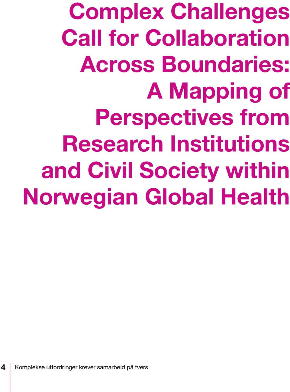Institutions and Civil Society within Norwegian