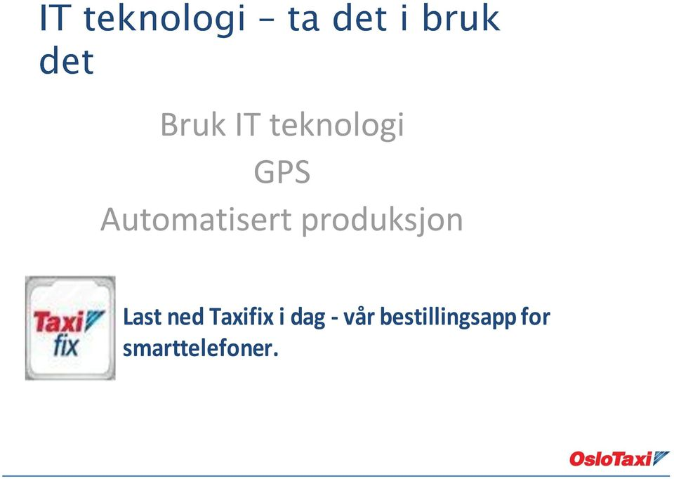 Last ned Taxifix i dag -