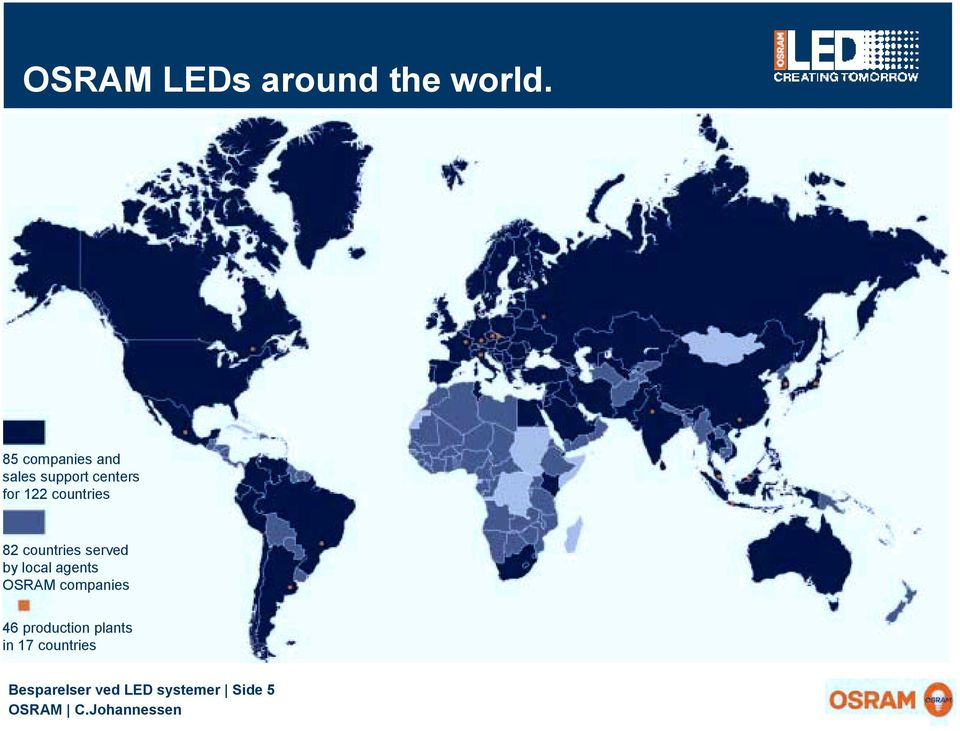countries 82 countries served by local agents OSRAM