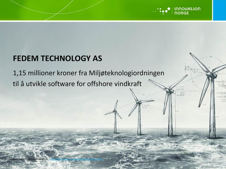 for offshore vindkraft Illustrasjon: Fedem