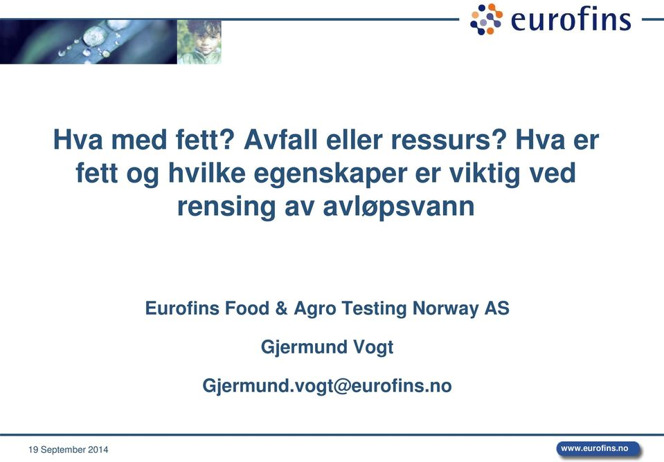 av avløpsvann Eurofins Food & Agro Testing Norway AS