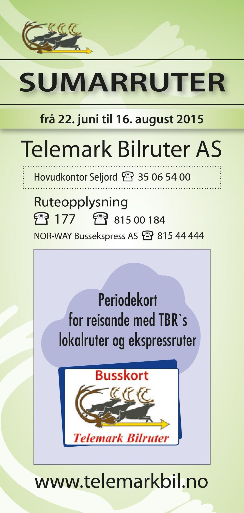 54 00 Ruteopplysning 177 815 00 184 NOR-WAY Bussekspress AS