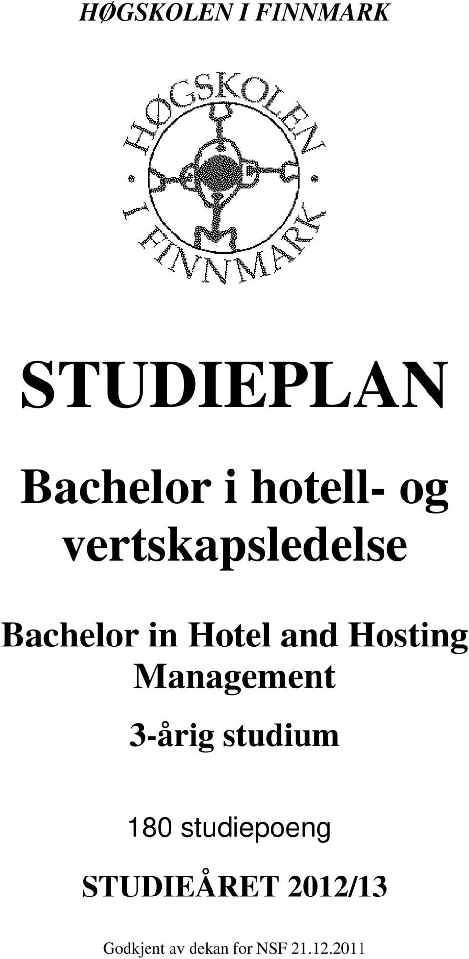 Hosting Management 3-årig studium 180 studiepoeng